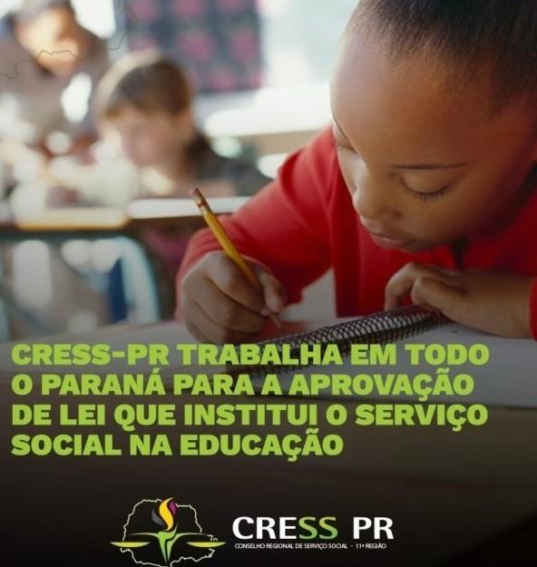 CRESS-PR trabalha para a implementação de lei que institui o Serviço Social e a Psicologia na educação